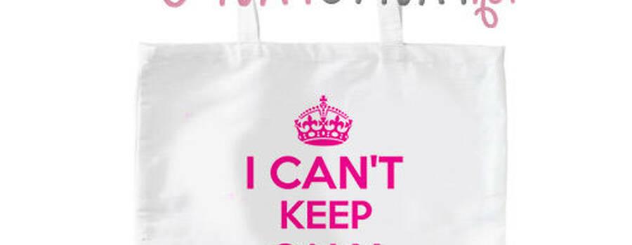 torba na wieczór panieński I can't keep calm