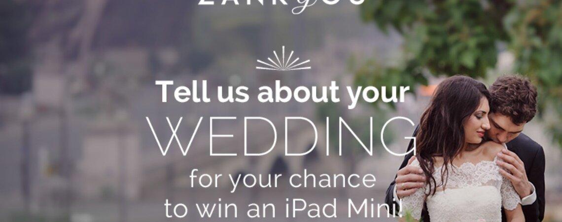 Zankyou's second International Survey giving you the chance to Win an iPad Mini!