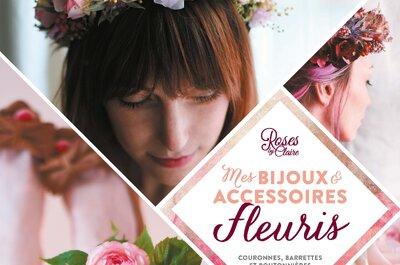 Mes bijoux & accessoires fleuris : Roses by Claire nous emporte dans son univers délicat