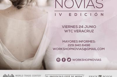 ¡Llega la 4ª edición del Workshop Novias a Veracruz! Conoce TODOS los detalles de este evento