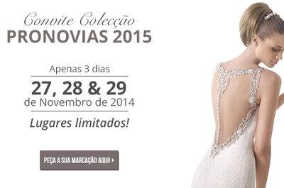 Consiga o convite para provar a nova colecção da Pronovias 2015