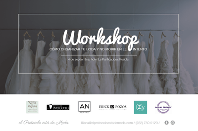 El primer workshop para novias en Puebla: Forma parte de esta gran experiencia ¡pensada para ti!