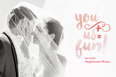 You+Us = Fun 2016: novo evento para noivas da SB!