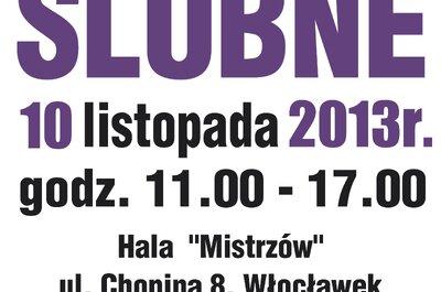 Targi Ślubne we Włocławku - 10 listopada 2013r.