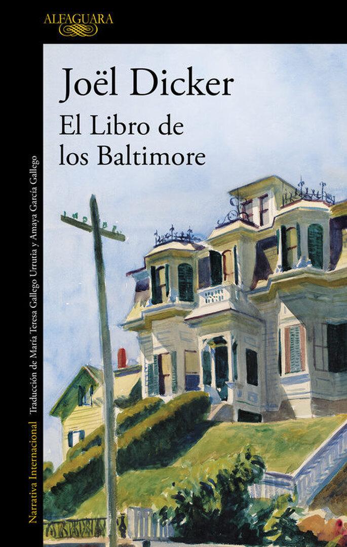 El Libro de los Baltimore (Joël Dicker, 2015)