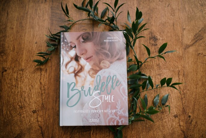Bridelle Style. Inspirujące pomysły na ślub 1