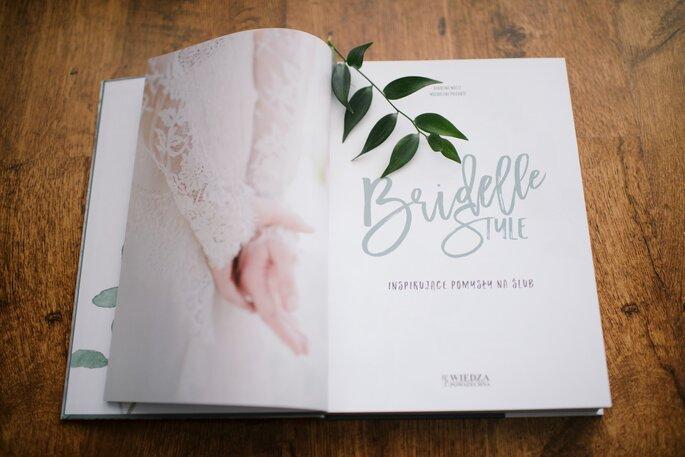 Bridelle Style. Inspirujące pomysły na ślub 3