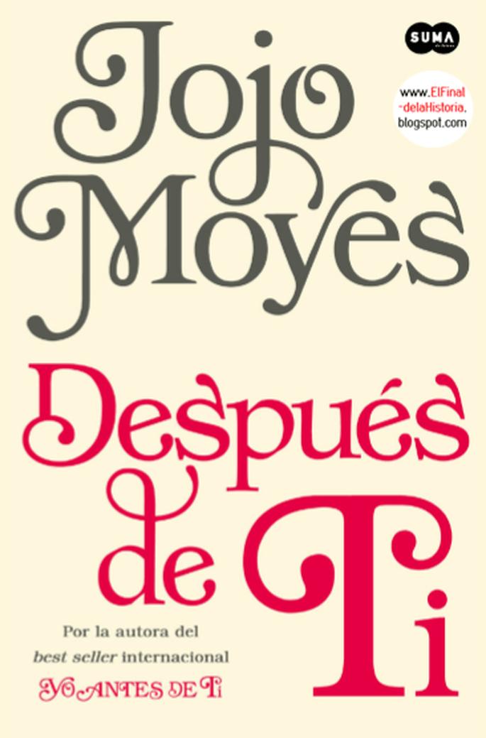 Yo después de ti (Jojo Moyes, 2016)