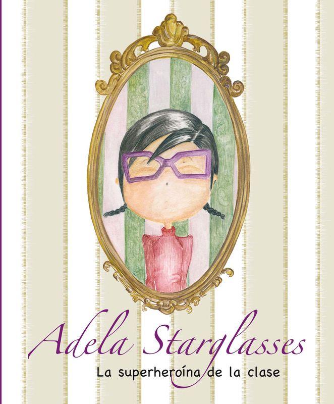 Cuento iIustrado Adela Starglasses 6€