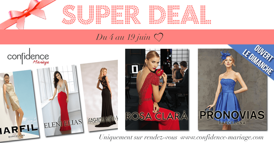 Super Deal Confidence Mariage !