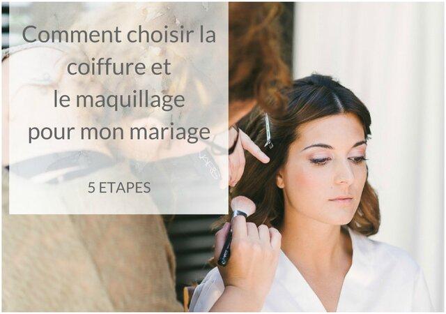Comment choisir ma coiffure et mon maquillage de mariée en 5 étapes