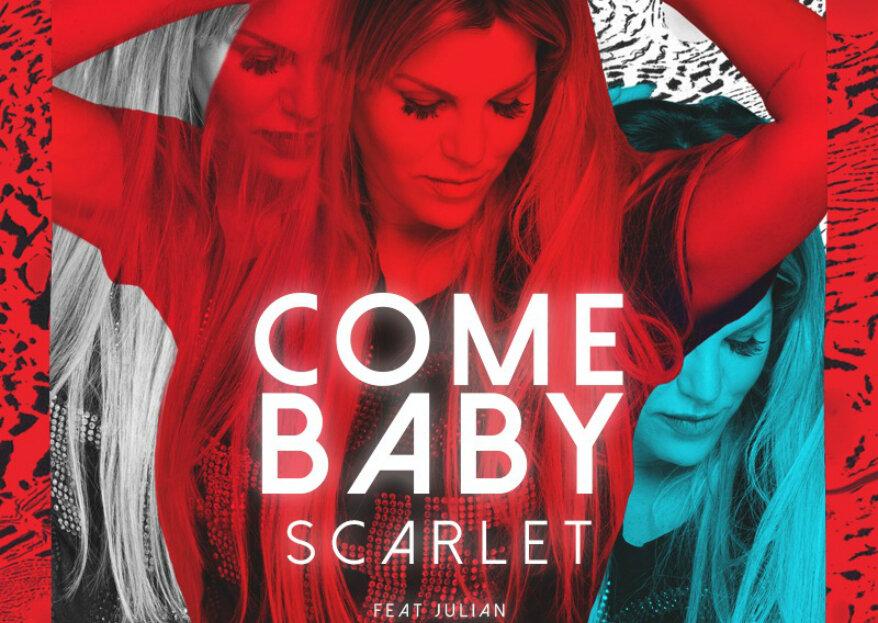 """DJ Scarlet, a musa das pistas brasileiras, lança seu primeiro single: """"Come Baby"""""""