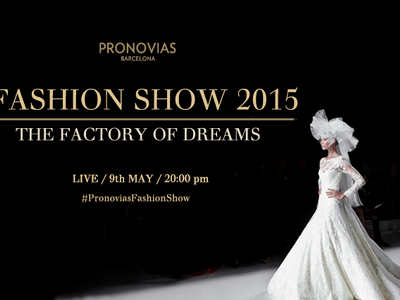 Pronovias 2015 Collection - Live Video Link