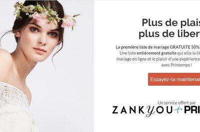 Comment créer ma liste de mariage gratuite Zankyou & Printemps