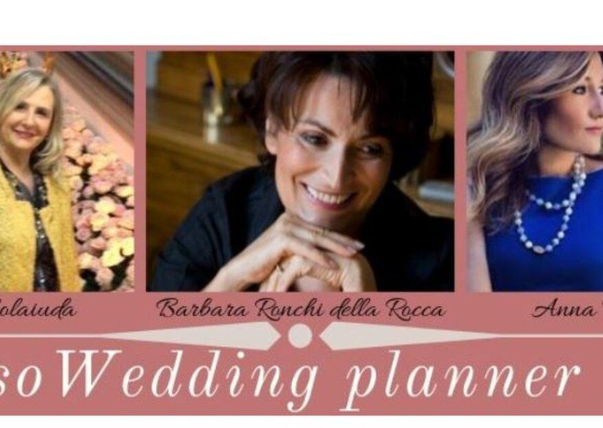 Professione Wedding Planner, un percorso imperdibile per chi vuole intraprendere quest'avventura professionale!