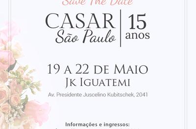 CASAR 2016: o evento de noivas do ANO já está chegando em São Paulo!