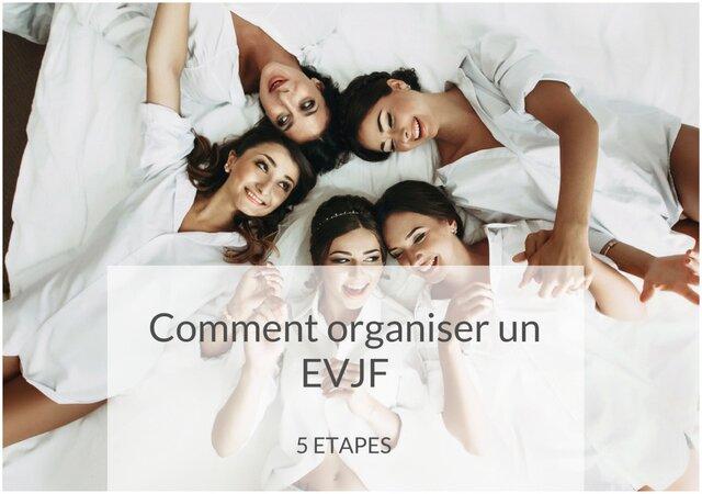 Comment organiser un EVJF en 5 étapes