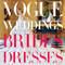 Evidentemente, no podíamos dejar fuera de la ecuación a los invaluables diseños que hemos visto en las páginas de Vogue. Prepárate, porque sólo aquí encontrarás los vestidos de novia más espectaculares ¡de la historia!