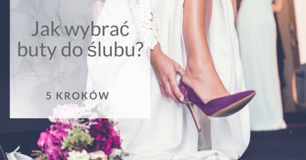 ce38d95edfcd8 Jak wybrać buty do ślubu? Oto 6 wskazówek, które pomogą Ci je wybrać!