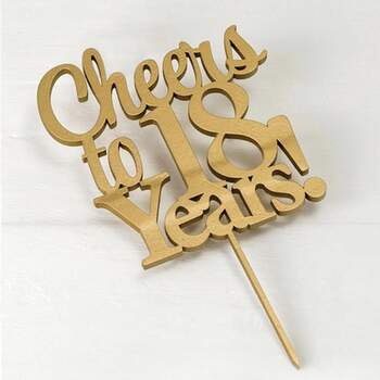 Cake Topper Cheers To 18 Years Or - The Wedding Shop !