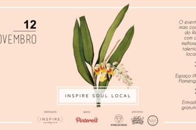 Inspire Soul Local: evento gratuito promete trazer só os melhores do Rio de Janeiro!