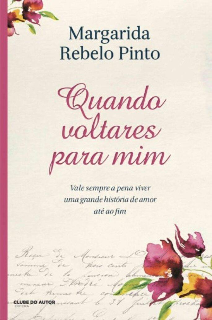 Quando voltares para mim - Margarida Rebelo Pinto