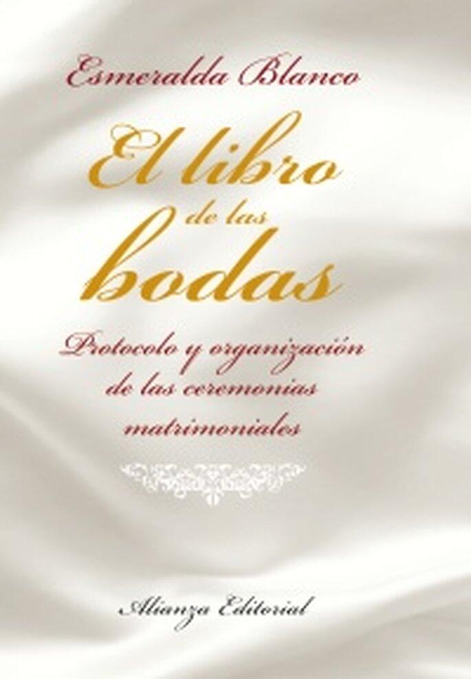 El libro de las bodas, protocolo y organización de la ceremonia matrimonial