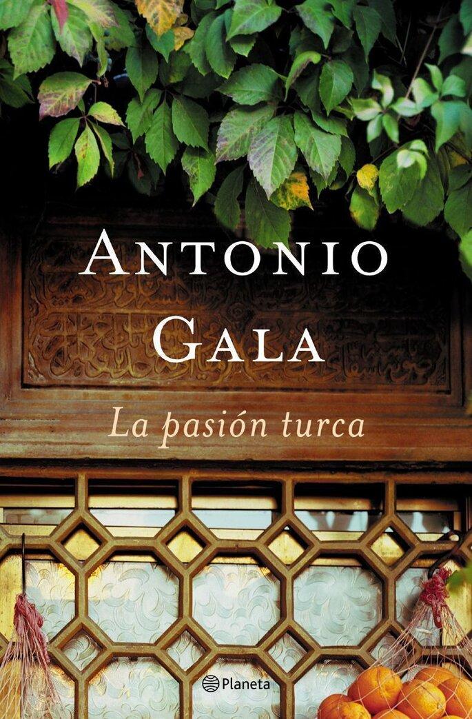 La pasión turca, Antonio Gala