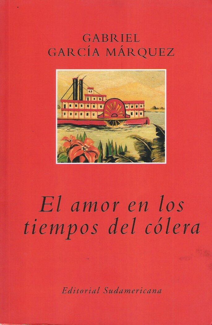 El amor en los tiempos del cólera: Gabriel García Marquez