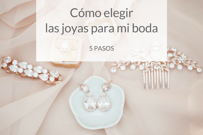 Cómo elegir las joyas para mi boda