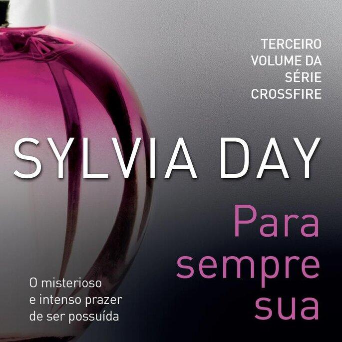 Trilogia: Para sempre sua, Sylvia Day