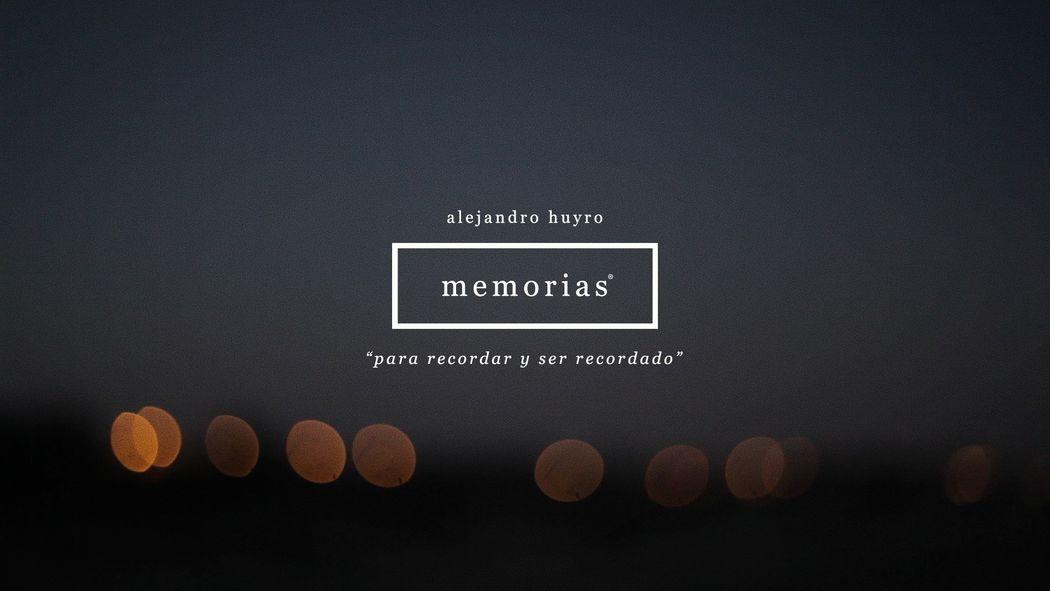 Alejandro Huyro - memorias