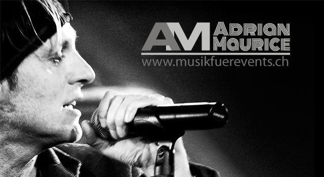 Adrian Maurice / Musikentertainment