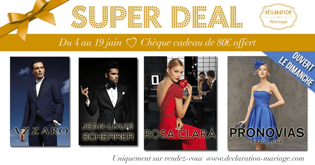 Super Deal Déclaration Mariage